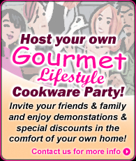 Host a Gourmet Lifestyle Cookware Party